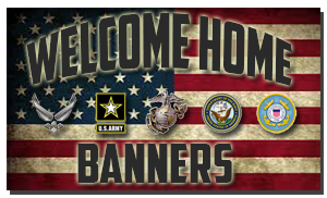 order a welcome home banner at basictrainingstore.com
